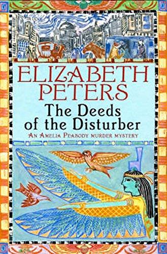 9781845293901: Deeds of the Disturber (Amelia Peabody)