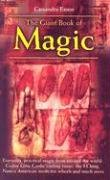 9781845294069: Giant Book of Magic: Everyday Practical Magic from Around the World: Gypsy Love Cards, the I Ching, Native American Medicine-wheels And Much More