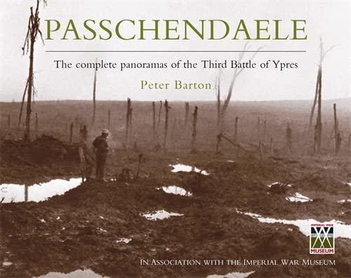 Passchendaele (Hardback): Peter Barton