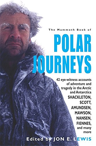 9781845294304: The Mammoth Book of Polar Journeys (Mammoth Books)