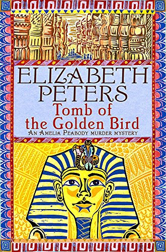 9781845294755: Tomb of the Golden Bird (An Amelia Peabody Murder Mystery)