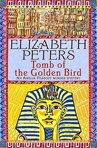 9781845294755: Tomb of the Golden Bird (Amelia Peabody)