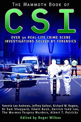 The Mammoth Book of CSI (Mammoth Books): Roger (ed) Wilkes