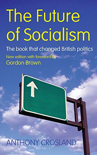 9781845294854: The Future of Socialism: The Book That Changed British Politics