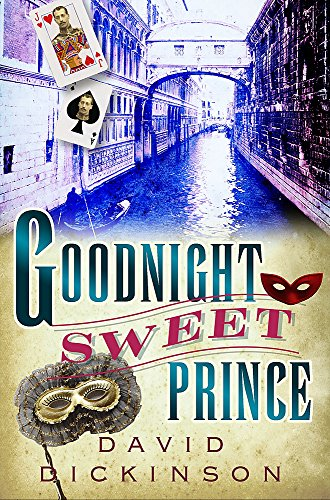 9781845294984: Goodnight Sweet Prince (A Lord Francis Powerscourt Mystery)