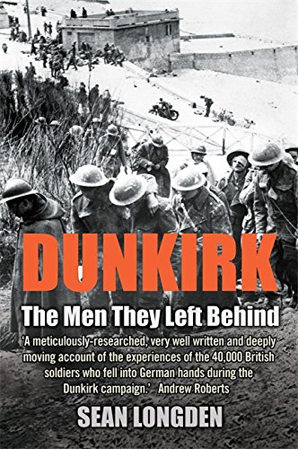 9781845295202: Dunkirk - The Men They Left Behind
