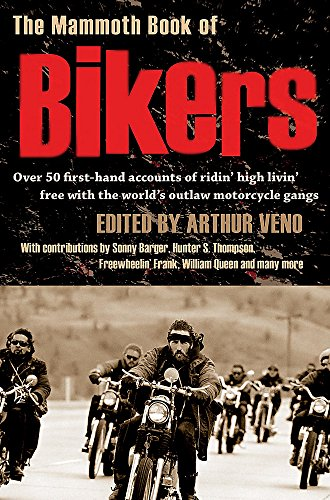 9781845295387: The Mammoth Book of Bikers (Mammoth Books)