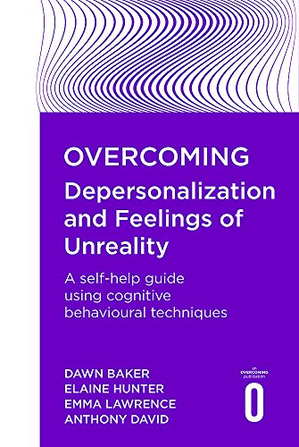 Overcoming Depersonalisation and Feelings of Unreality (Paperback): Anthony S. David