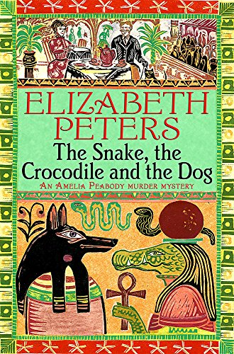 9781845295554: The Snake, the Crocodile and the Dog (An Amelia Peabody Murder Mystery)