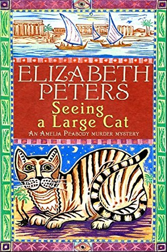 9781845295585: Seeing a Large Cat (An Amelia Peabody Murder Mystery)