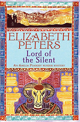 9781845295608: Lord of the Silent (Amelia Peabody Murder Mystery)