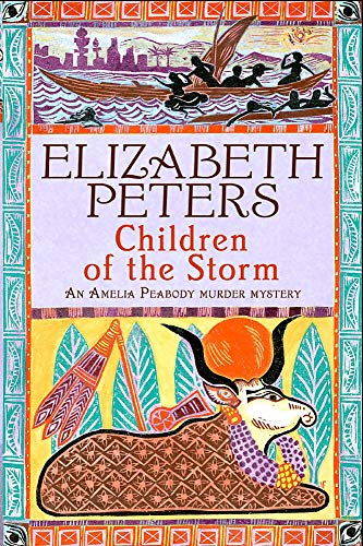 9781845295622: Children of the Storm (An Amelia Peabody Murder Mystery)