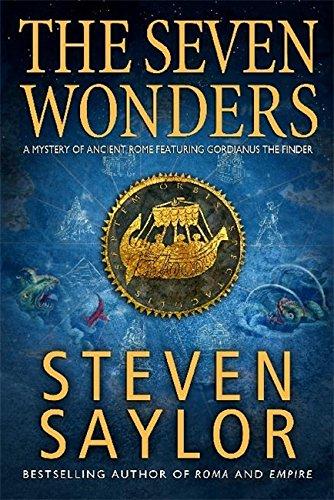 9781845295684: Seven Wonders. by Steven Saylor (Roma Sub Rosa)