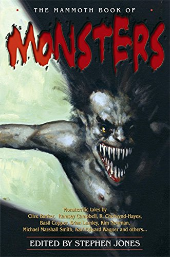 9781845295943: The Mammoth Book of Monsters (Mammoth Books)
