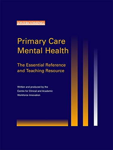 9781845295967: A Complete Guide to Primary Care Mental Health (Book & CD)