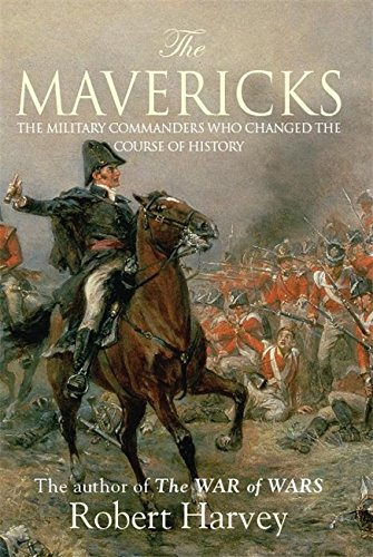 Mavericks (9781845296025) by Robert Harvey