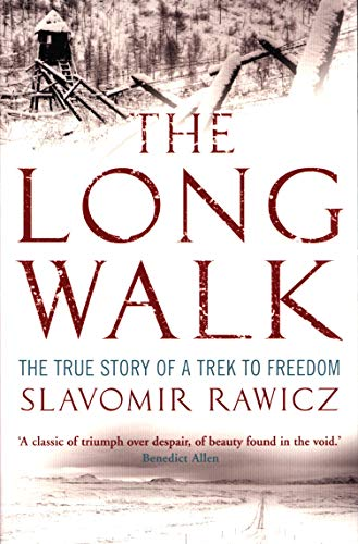 9781845296445: The Long Walk: the True Story of a Trek To Freedom