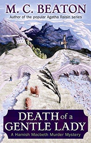 9781845296483: Death of a Gentle Lady (Hamish Macbeth)