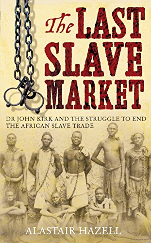 9781845296728: The Doctor of Zanzibar: John Kirk and the Abolition of Slavery in Africa