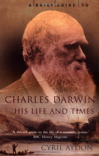 A Brief Guide to Charles Darwin (Brief: Cyril Aydon