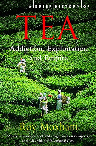 9781845297473: A Brief History of Tea