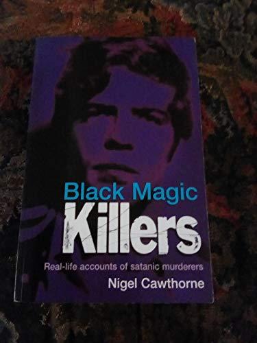 9781845297909: Black Magic Killers