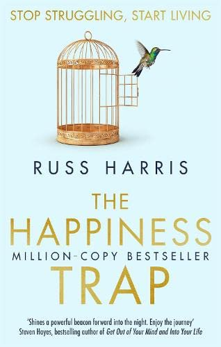 9781845298258: The Happiness Trap: Stop Struggling, Start Living
