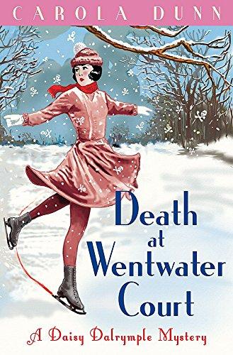 Death at Wentwater Court (Daisy Dalrymple): Carola Dunn