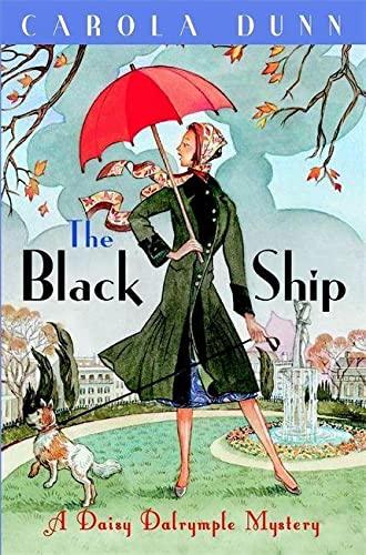 The Black Ship: A Daisy Dalrymple Murder: Dunn, Carola