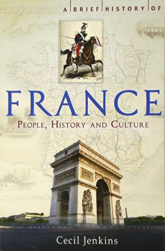 9781845298685: A Brief History of France (Brief Histories)