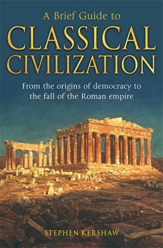 9781845298869: A Brief Guide to Classical Civilization (Brief Histories)
