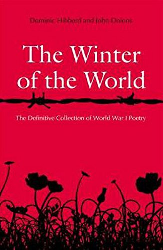 The Winter of the World: Poems of the Great War: Dominic Hibberd