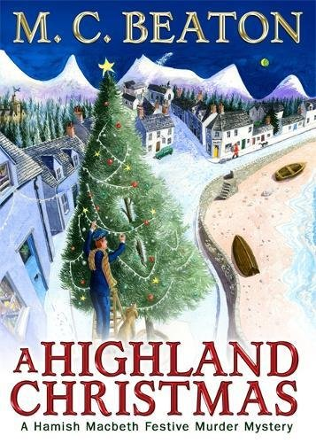 9781845298906: A Highland Christmas (Hamish Macbeth Murder Mystery)
