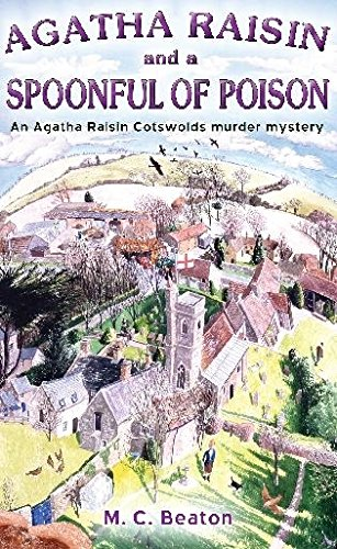 9781845298937: Agatha Raisin and a Spoonful of Poison (Agatha Raisin, #19)