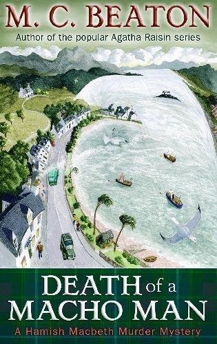 9781845299071: Death of a Macho Man (Hamish Macbeth Murder Mystery)