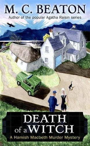 9781845299187: Death of a Witch (Hamish Macbeth)