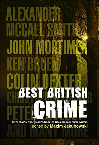 The Mammoth Book Of Best British Crime 6: MAXIM JAKUBOWSKI