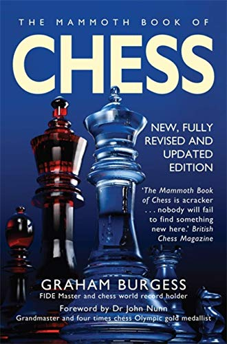 9781845299316: The Mammoth Book of Chess: With Internet Chess