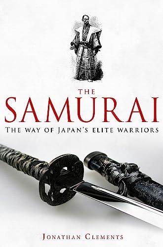 9781845299477: A Brief History of the Samurai (Brief Histories)