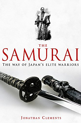 A Brief History of the Samurai (Brief: Jonathan Clements