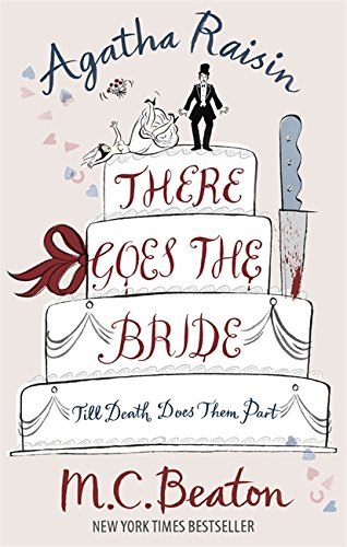 9781845299538: Agatha Raisin: There Goes The Bride