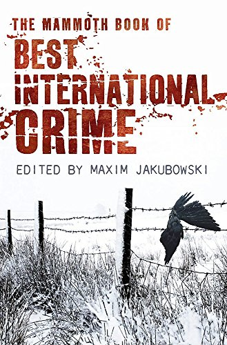 9781845299576: The Mammoth Book Best International Crime (Mammoth Books)