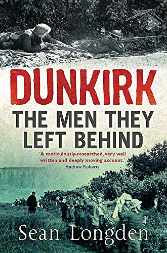 9781845299774: Dunkirk: The Men They Left Behind