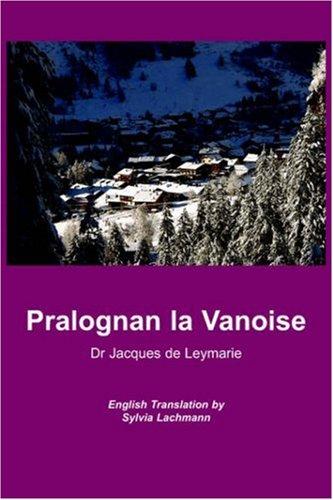 9781845300296: Pralognan la Vanoise