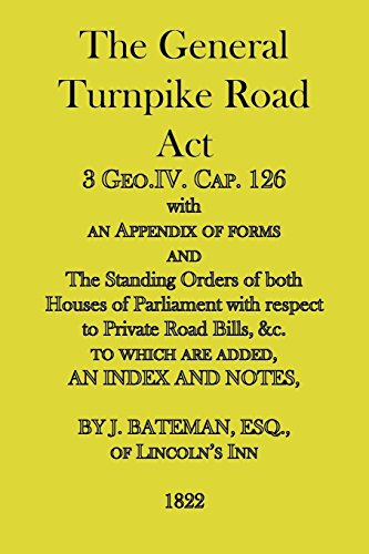 9781845300364: The General Turnpike Road Act: 3 Geo.IV. Cap. 126, with an appendix of forms, 1822