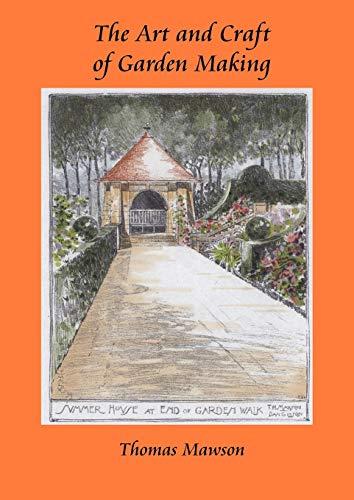 9781845300487: The Art and Craft of Garden Making (Viridarium Library of Garden Classics)