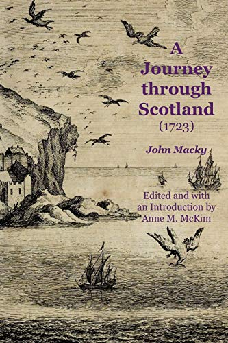 9781845301460: A Journey through Scotland (1723) (Early guides for travellers in Britain)