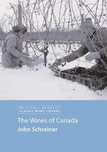 The Wines of Canada (Classic Wine Library)