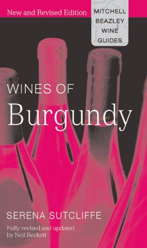 9781845330194: Wines of Burgundy (Mitchell Beazley Wine Guides)