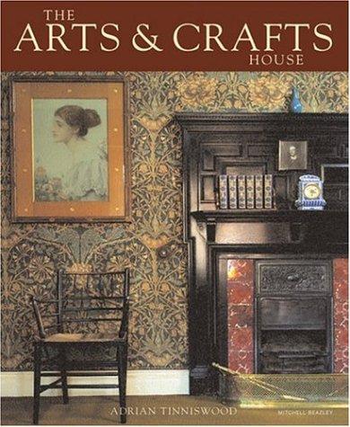 9781845330422: The Arts & Crafts House (Mitchell Beazley Art & Design)